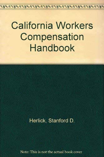 9781559431477: California Workers Compensation Handbook