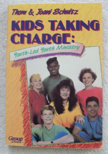 9781559450782: Kids Taking Charge: Youth-Led Youth Ministry