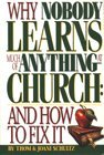 9781559451550: Why Nobody Learns Much of Anything at Church: And How to Fix It