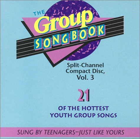 9781559451673: The Group Songbook - Vol. 3