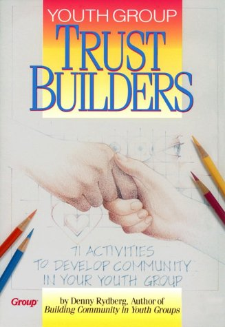 9781559451727: Youth Group Trust Builders