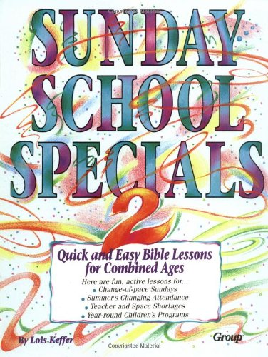 9781559451772: Sunday School Specials, Book 2: Quick and Easy Bible Lessons for Combined Ages