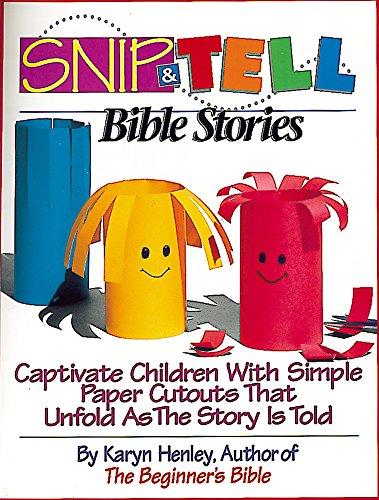 Snip & Tell Bible Stories: Henley, Karyn