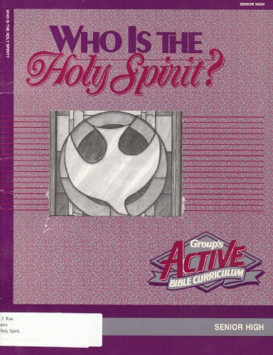 Who Is the Holy Spirit? (Active Bible: Keefauver, Larry