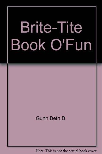 9781559454971: Brite-Tite Book O'Fun