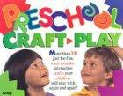 9781559456104: Preschool Craft-Play