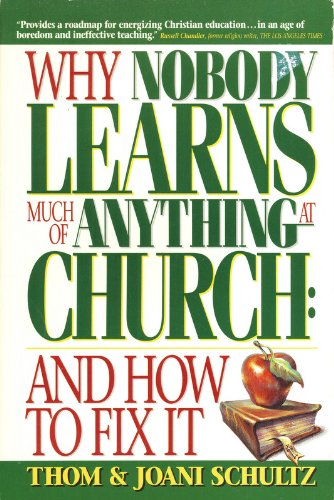 9781559459075: Why Nobody Learns Much of Anything at Church: And How to Fix It