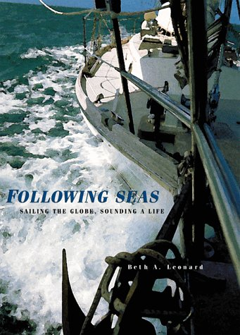 9781559493697: Following Seas: Sailing the Globe, Sounding a Life