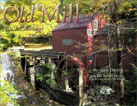 9781559495905: Old Mill Calendar 2002