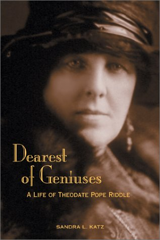 9781559498289: Dearest of Geniuses: A Life of Theodate Pope Riddle