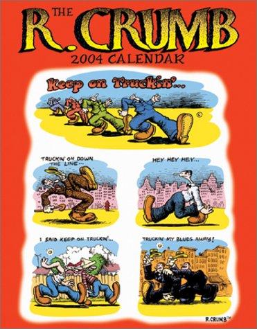 The R. Crumb 2004 Calendar: R. Crumb