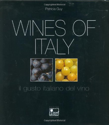9781559498814: Wines of Italy: Il Gusto Italiano del Vino