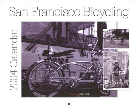 9781559498821: San Francisco Bicycling 2004 Calendar