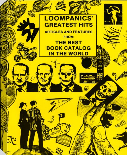 9781559500319: Loompanics' Greatest Hits: Articles and Features from the Best Book Catalog in the World