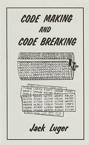 Code Making and Code Breaking: Jack Luger
