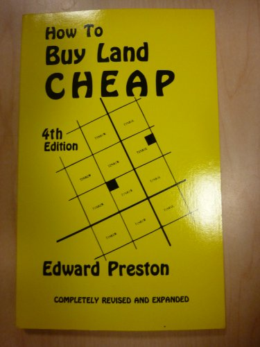how to buy land cheap by edward preston loompanics