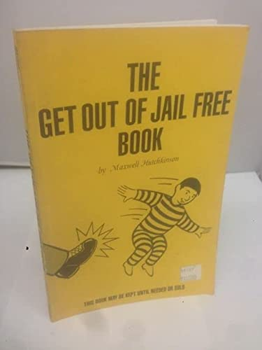 The Get Out of Jail Free Book: Hutchkinson, Maxwell
