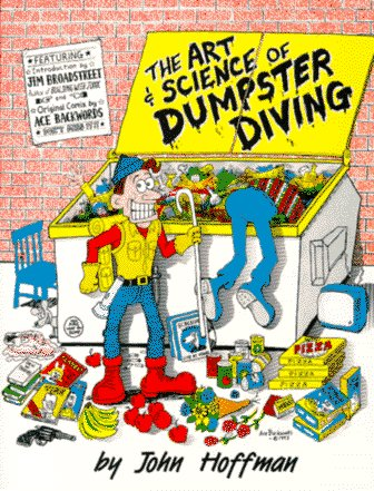 9781559500883: The Art and Science of Dumpster Diving