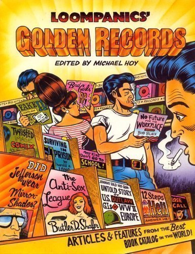 9781559500920: Loompanics' Golden Records: Articles and Features from the Best Book Catalog in the World