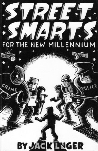Street Smarts for the New Millenium: Luger, Jack