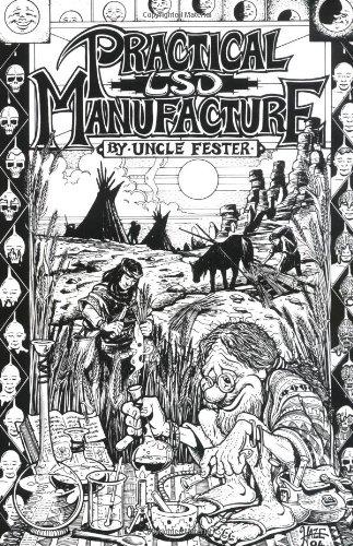 Practical LSD Manufacture: Uncle Fester, Fester