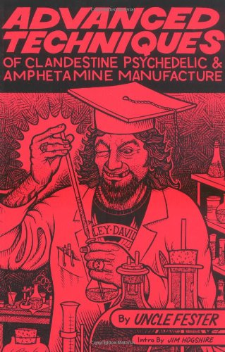 9781559501743: Advanced Techniques of Clandestine Psychedelic & Amphetamine Manufacture