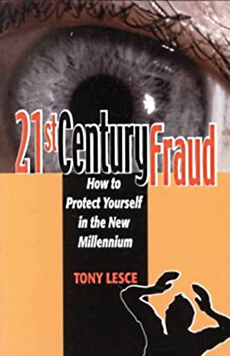 9781559502108: 21st Century Fraud: How to Protect Yourself in the New Millennium