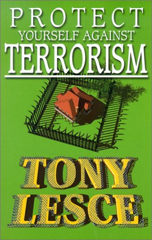 Protect Yourself Against Terrorism: Lesce, Tony