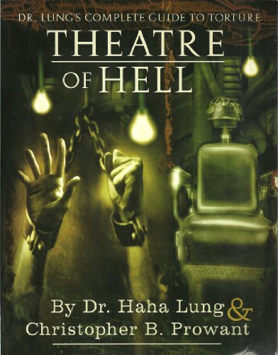 9781559502351: Theatre of Hell : Dr. Lung's Complete Guide to Torture