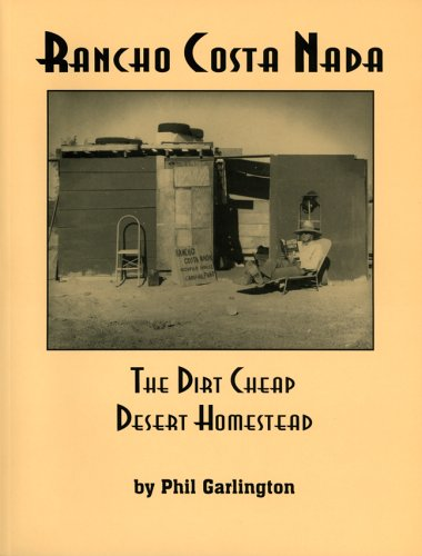 9781559502368: Rancho Costa Nada: The Dirt Cheap Desert Homestead
