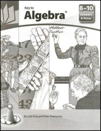 Key to Algebra: Answers & Notes, Books: King, Julie And