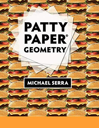 Patty Paper Geometry (9781559530729) by Michael Serra