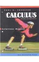 Calculus: Concepts and Applications, Solutions Manual