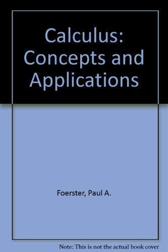 9781559531207: Calculus: Concepts and Applications Instructor's Resource Guide