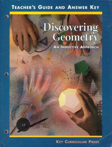 Discovering Geometry: An Inductive Approach, Teacher's Guide: Serra, Michael