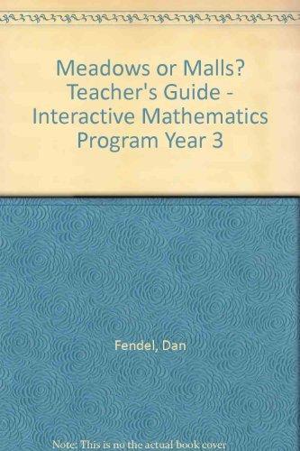 9781559532952: Meadows or Malls? Teacher's Guide - Interactive Mathematics Program Year 3