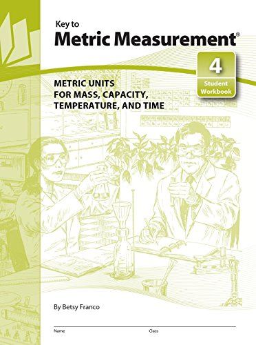 9781559533287: Key to Metric Measurement, Book 4: Metric Units for Mass, Capacity, Temperature, and Time (KEY TO...WORKBOOKS) (Bk.4)