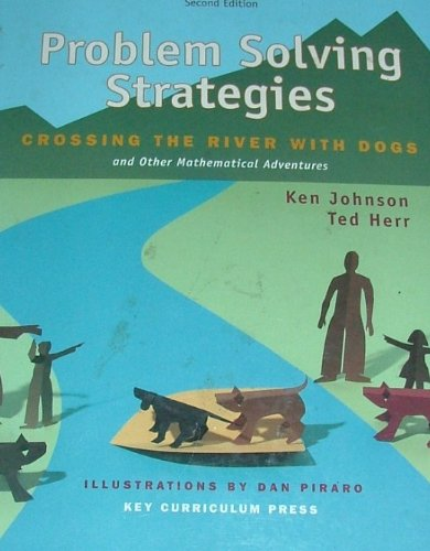 9781559533706: Problem Solving Strategies: Crossing the River with Dogs and Other Mathematical Adventures