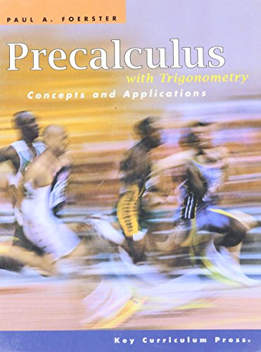 Precalculus with Trigonometry: Concepts and Applications -: Foerster