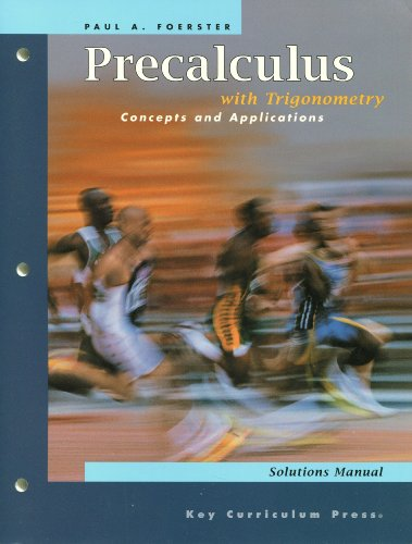 Precalculus with Trigonometry: Concepts and Applications: Paul A. Foerster