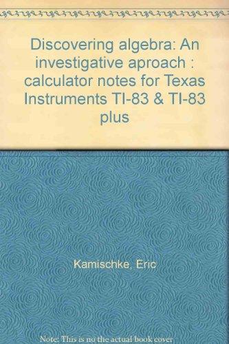 Discovering algebra: An investigative aproach : calculator: Kamischke, Eric