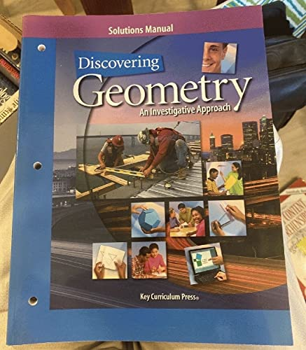9781559535861: Discovering Geometry: An Investigative Approach, Solutions Manual