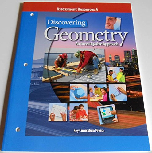 9781559535908: Discovering Geometry: An Investigative Approach : Assessment Resources A