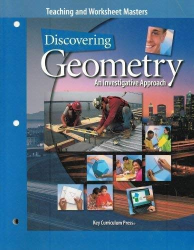 9781559535939: Teaching and Worksheet Masters (Discovering Geometry, An Investigative Approach)
