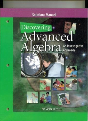 9781559536080: Discovering Advanced Algebra: An Investigative Approach -- Solutions Manual