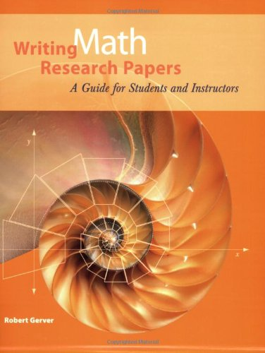 9781559536523: Writing Math Research Papers: A Guide for Students and Instructors