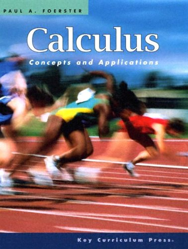 Calculus: Concepts and Applications (9781559536547) by Paul A. Foerster