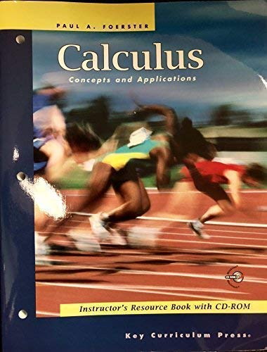 9781559536561: Calculus: Concepts and Applications, Instructor's Resource Book with CD/ROM (Advanced Mathematics)