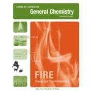 9781559537049: Living By Chemistry: Fire: Preliminary Edition, Student Guide