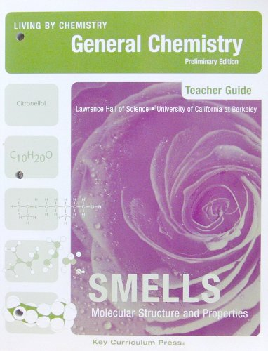 9781559537070: Living By Chemistry: Teacher's Guide for Smells: Molecular Structure and Properties